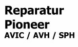 Suchren Sie nach Reparatur Pioneer AVIC / AVH / SPH ???
